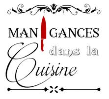Blog Manigances dans la Cuisine