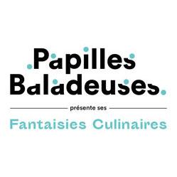 Les Fantaisies Culinaires de Papilles Baladeuses